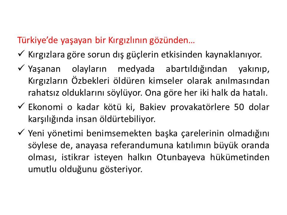 Türkiye'de yaşayan bir Kırgızlının gözünden…