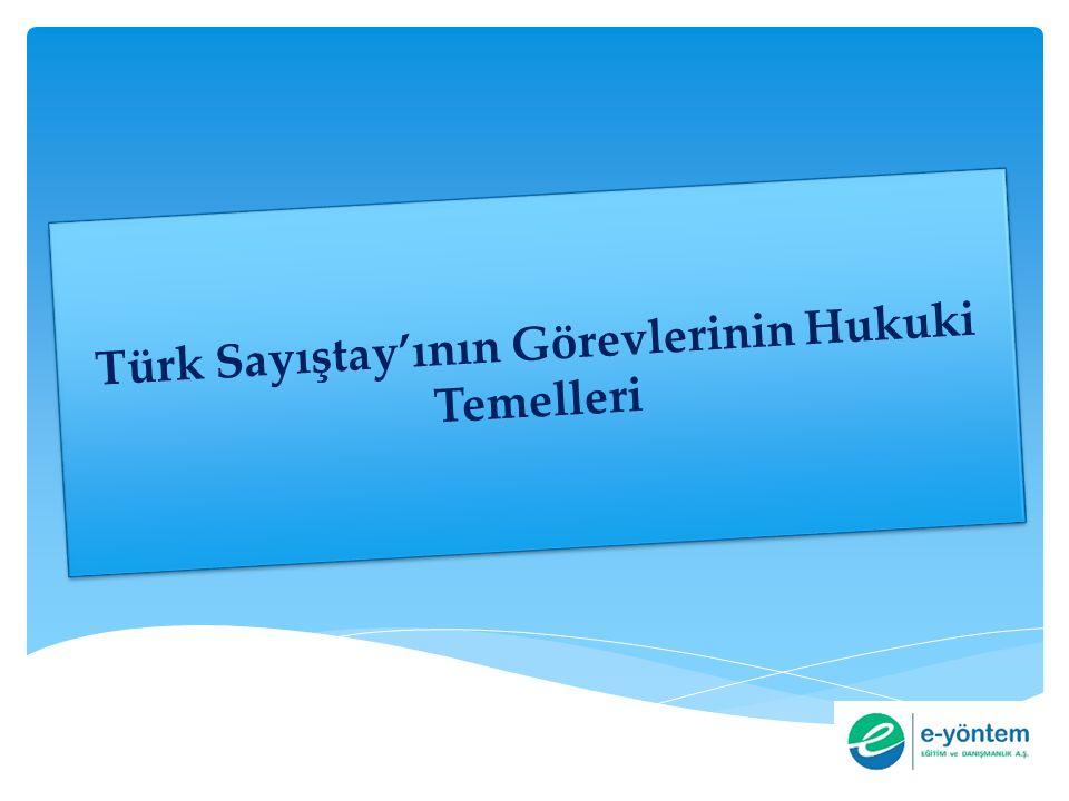 Türk Sayıştay'ının Görevlerinin Hukuki Temelleri