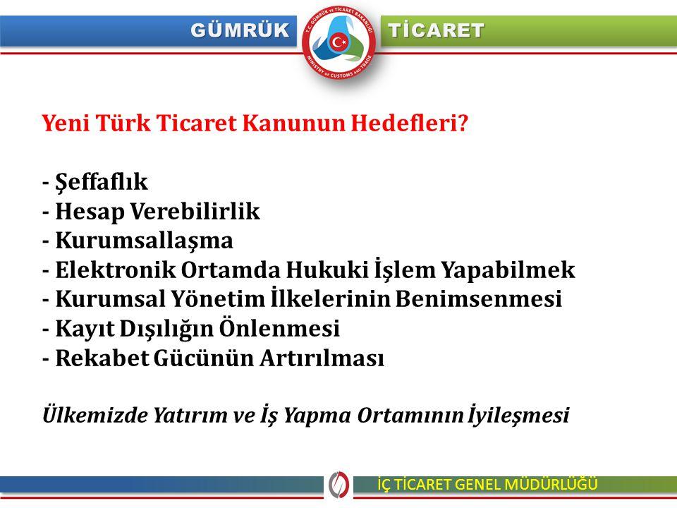 Yeni Türk Ticaret Kanunun Hedefleri