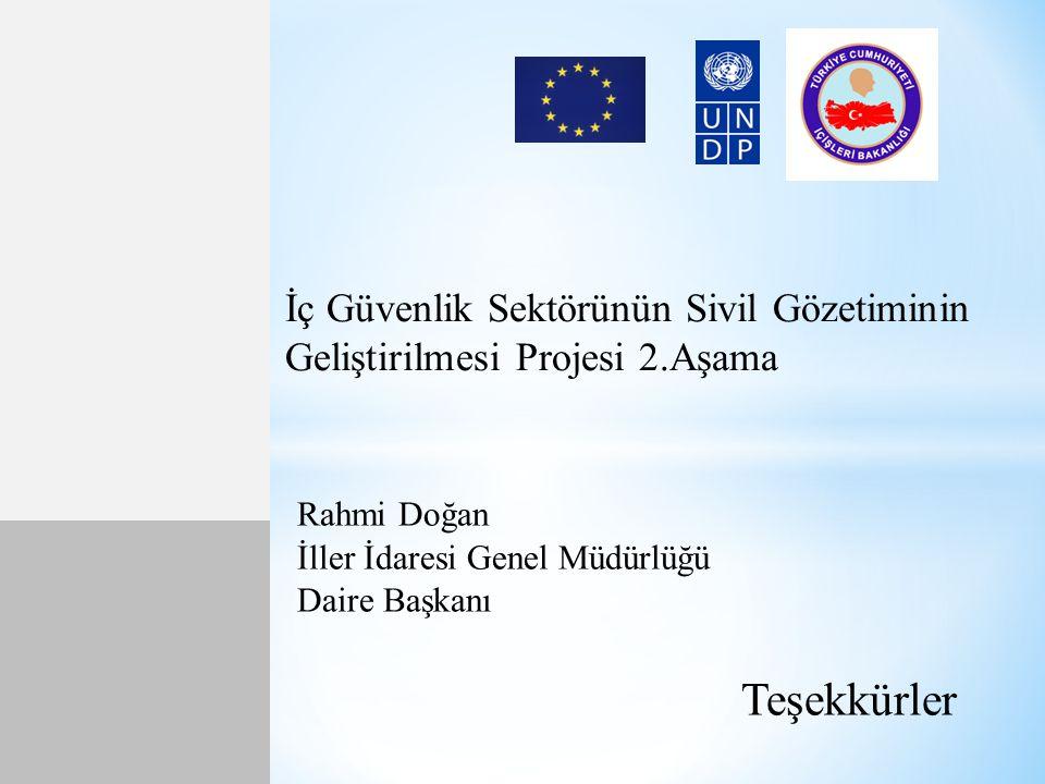 İç Güvenlik Sektörünün Sivil Gözetiminin Geliştirilmesi Projesi 2