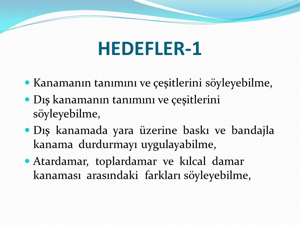 HEDEFLER-1 Kanamanın tanımını ve çeşitlerini söyleyebilme,