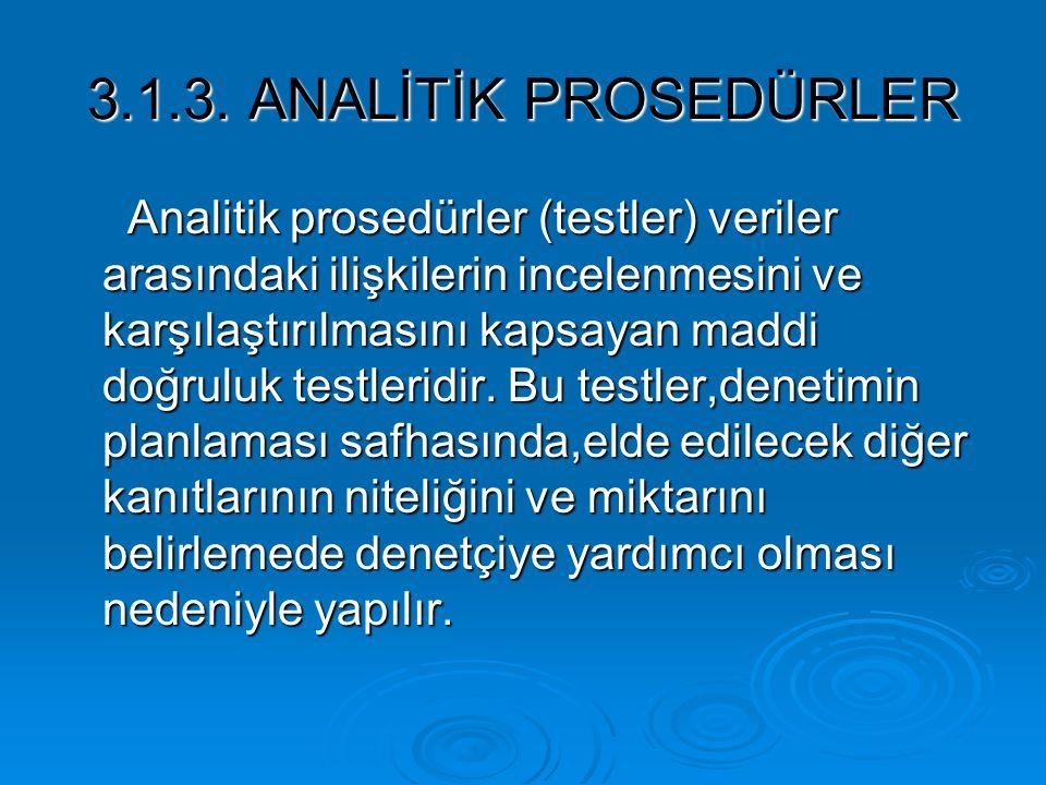 3.1.3. ANALİTİK PROSEDÜRLER