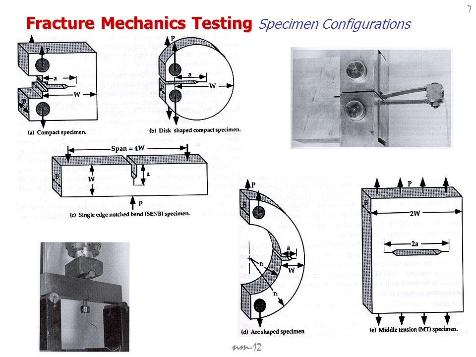 Fracture Mechanics Testing Specimen Configurations