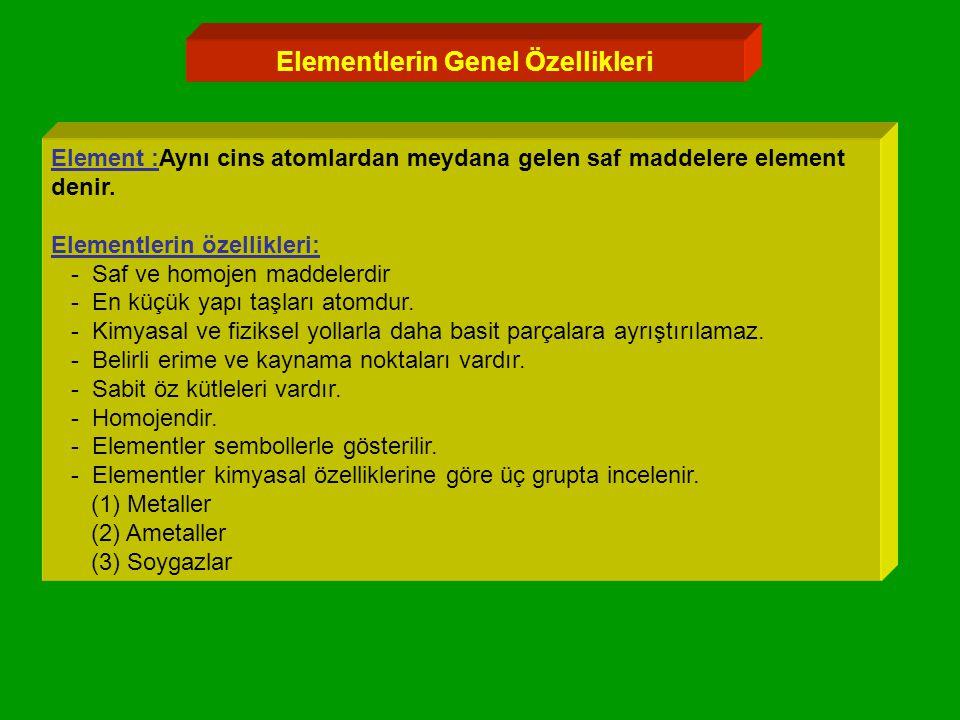 Elementlerin Genel Özellikleri