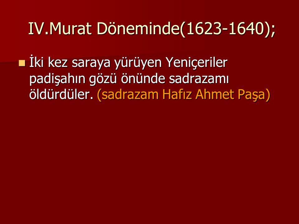 IV.Murat Döneminde(1623-1640);