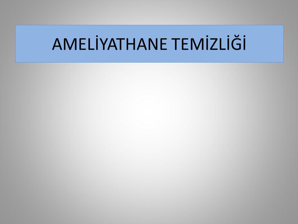 AMELİYATHANE TEMİZLİĞİ