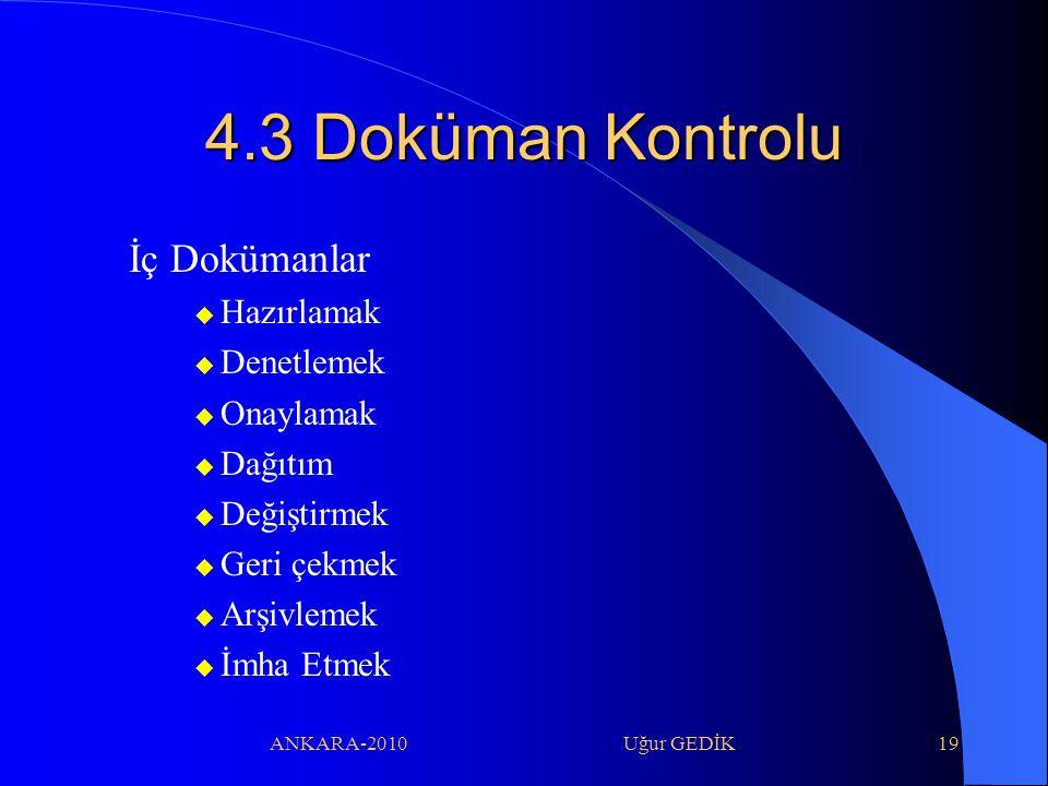 4.3 Doküman Kontrolu İç Dokümanlar Hazırlamak Denetlemek Onaylamak