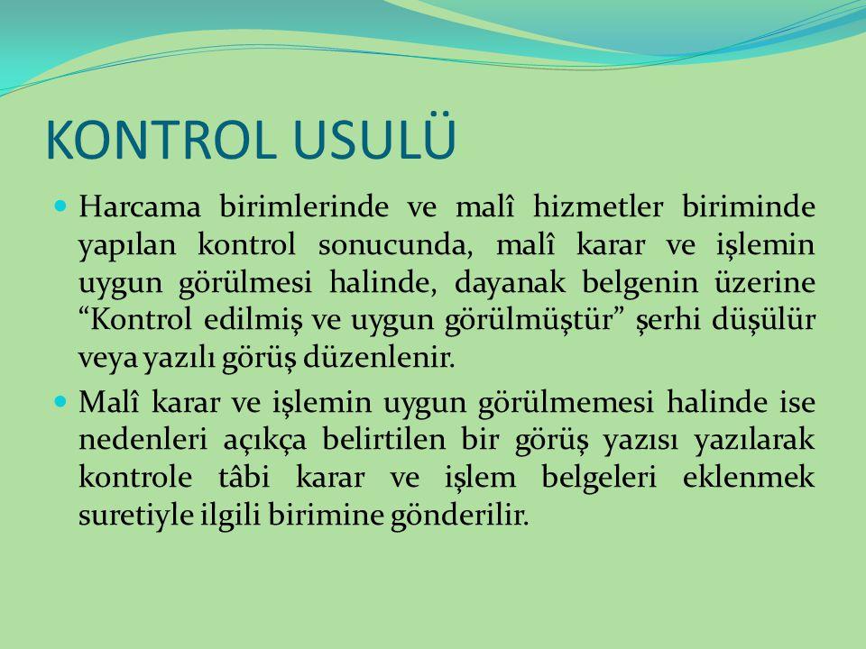 KONTROL USULÜ
