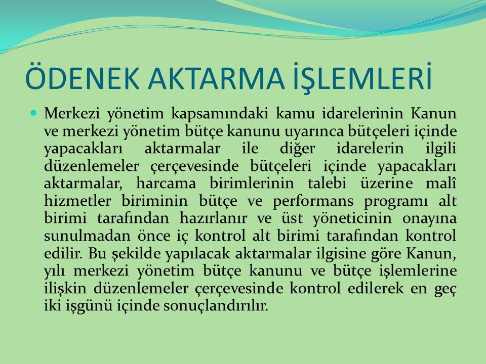 ÖDENEK AKTARMA İŞLEMLERİ
