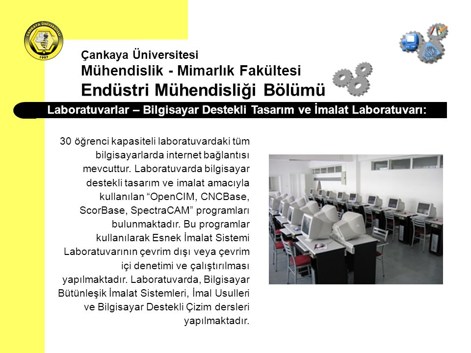 Laboratuvarlar – Bilgisayar Destekli Tasarım ve İmalat Laboratuvarı: