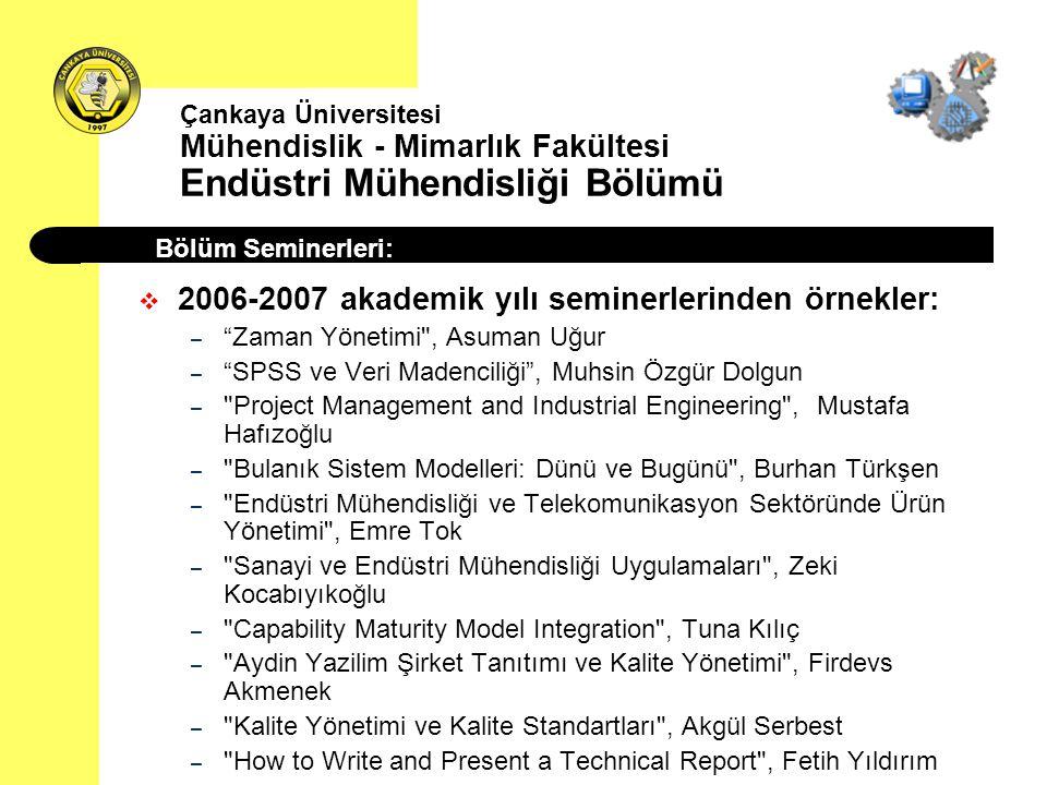 2006-2007 akademik yılı seminerlerinden örnekler:
