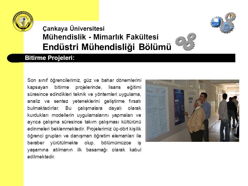 Çankaya Üniversitesi Mühendislik - Mimarlık Fakültesi Endüstri Mühendisliği Bölümü