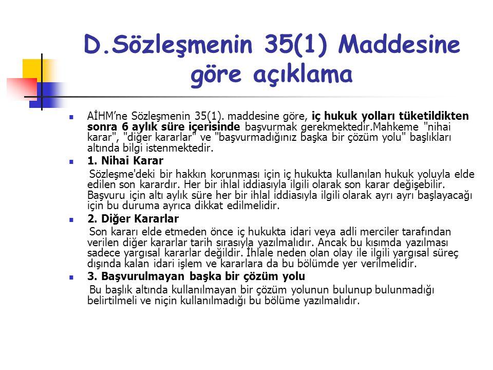 D.Sözleşmenin 35(1) Maddesine göre açıklama