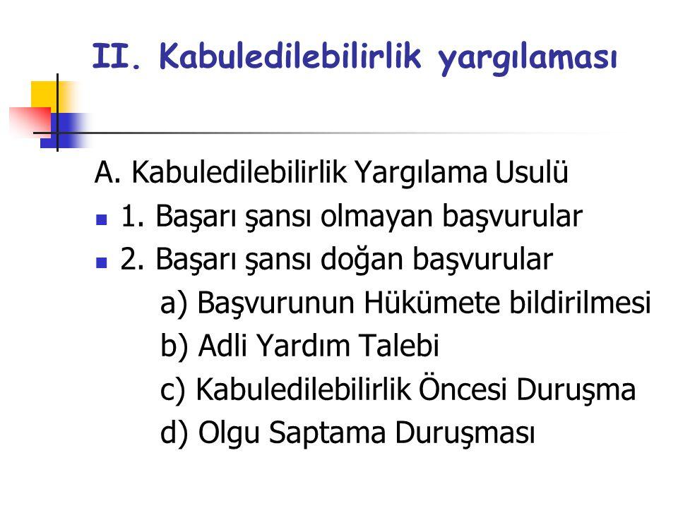 II. Kabuledilebilirlik yargılaması