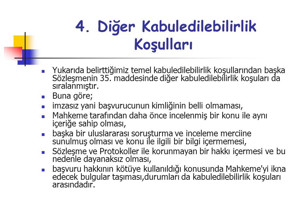 4. Diğer Kabuledilebilirlik Koşulları