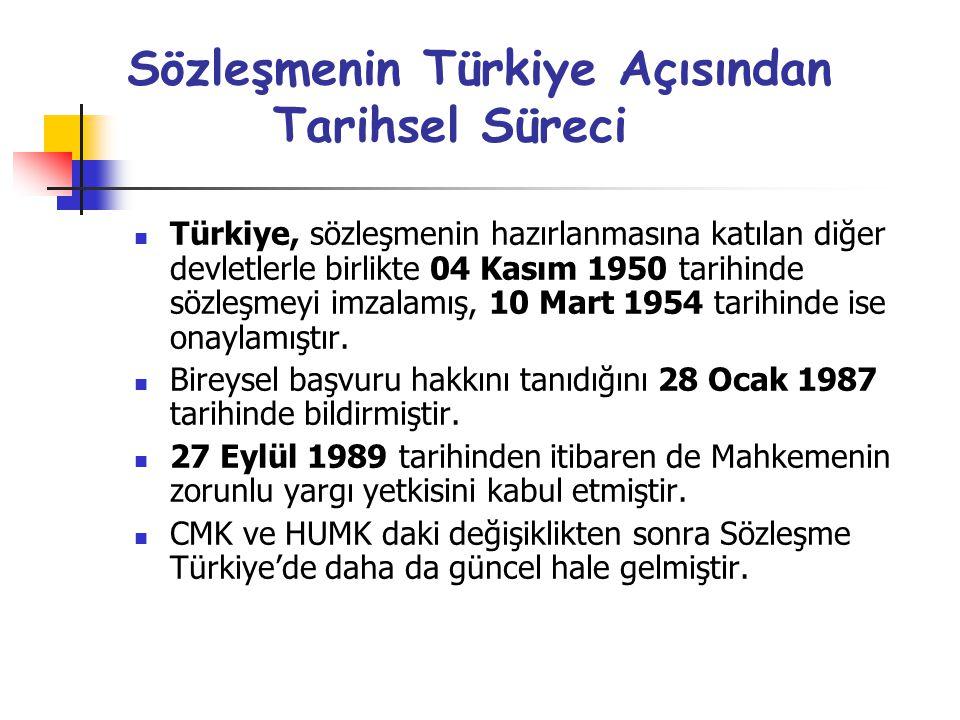 Sözleşmenin Türkiye Açısından Tarihsel Süreci