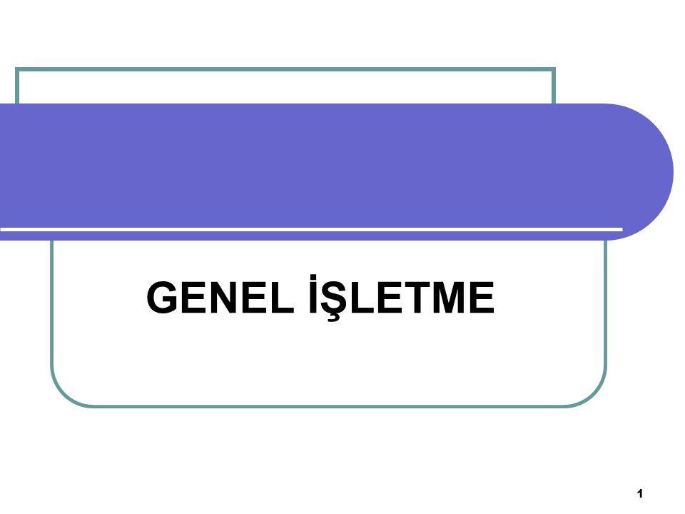 GENEL İŞLETME