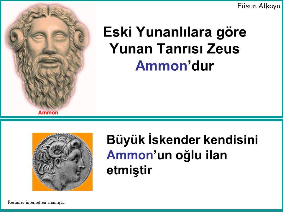 Eski Yunanlılara göre Yunan Tanrısı Zeus Ammon'dur
