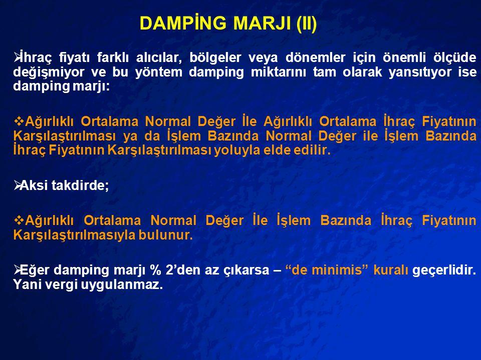 DAMPİNG MARJI (II)