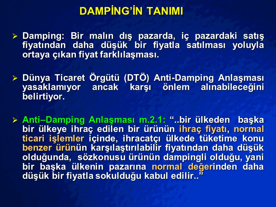 DAMPİNG'İN TANIMI