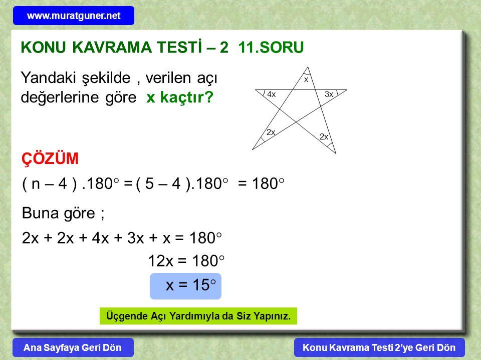 KONU KAVRAMA TESTİ – 2 11.SORU