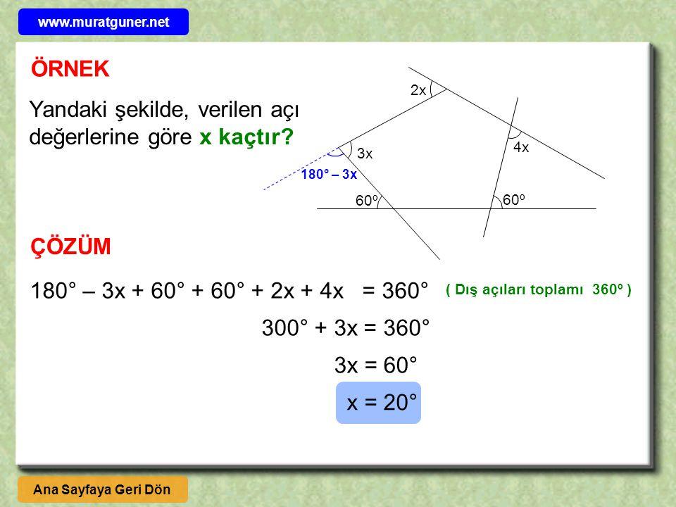Yandaki şekilde, verilen açı değerlerine göre x kaçtır