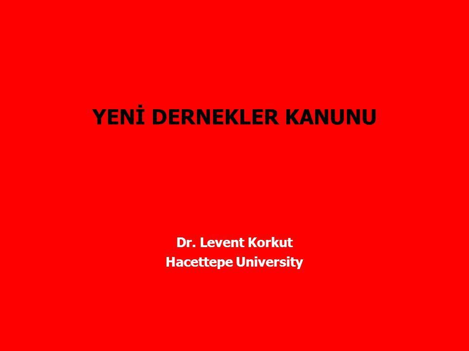Dr. Levent Korkut Hacettepe University