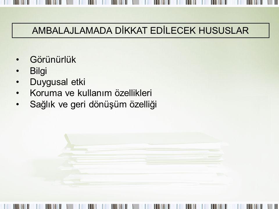 AMBALAJLAMADA DİKKAT EDİLECEK HUSUSLAR