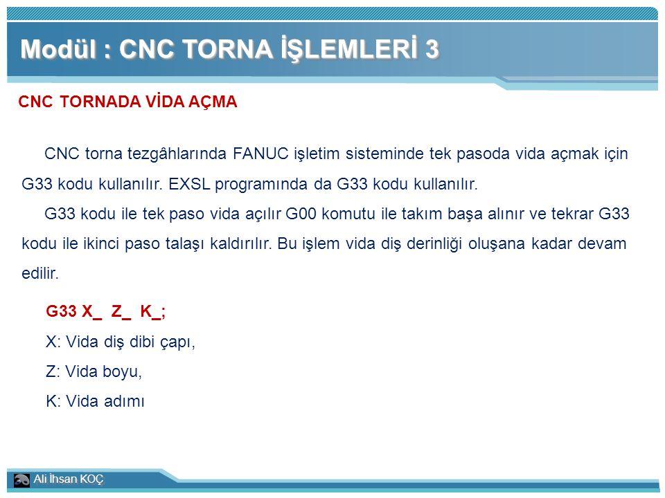 Modül : CNC TORNA İŞLEMLERİ 3