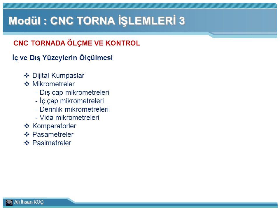 CNC TORNADA ÖLÇME VE KONTROL İç ve Dış Yüzeylerin Ölçülmesi
