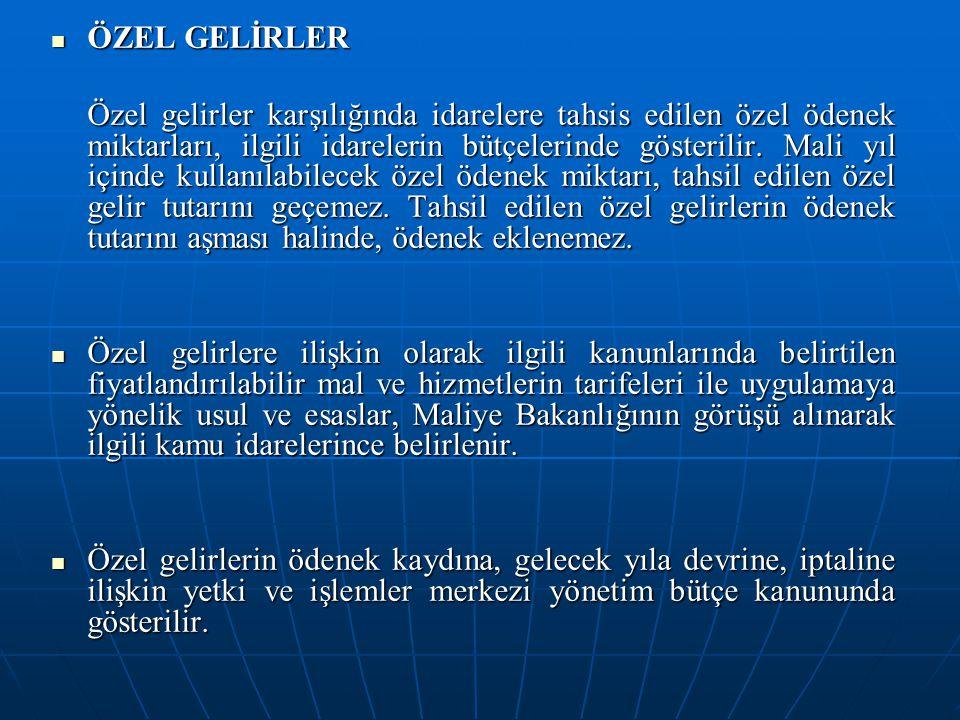 ÖZEL GELİRLER