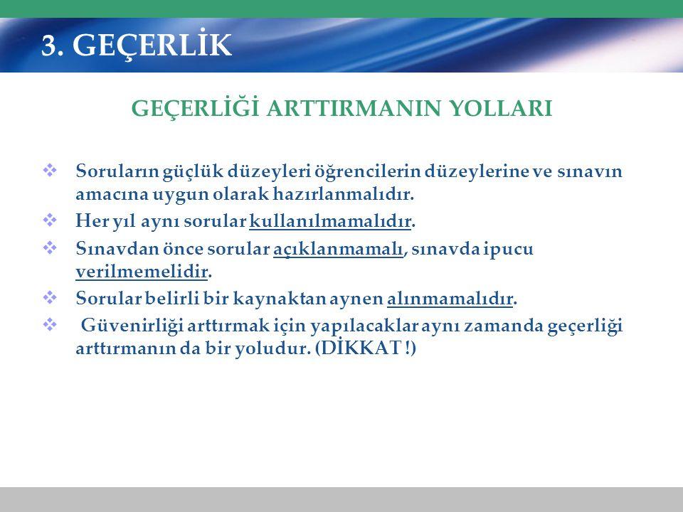 GEÇERLİĞİ ARTTIRMANIN YOLLARI