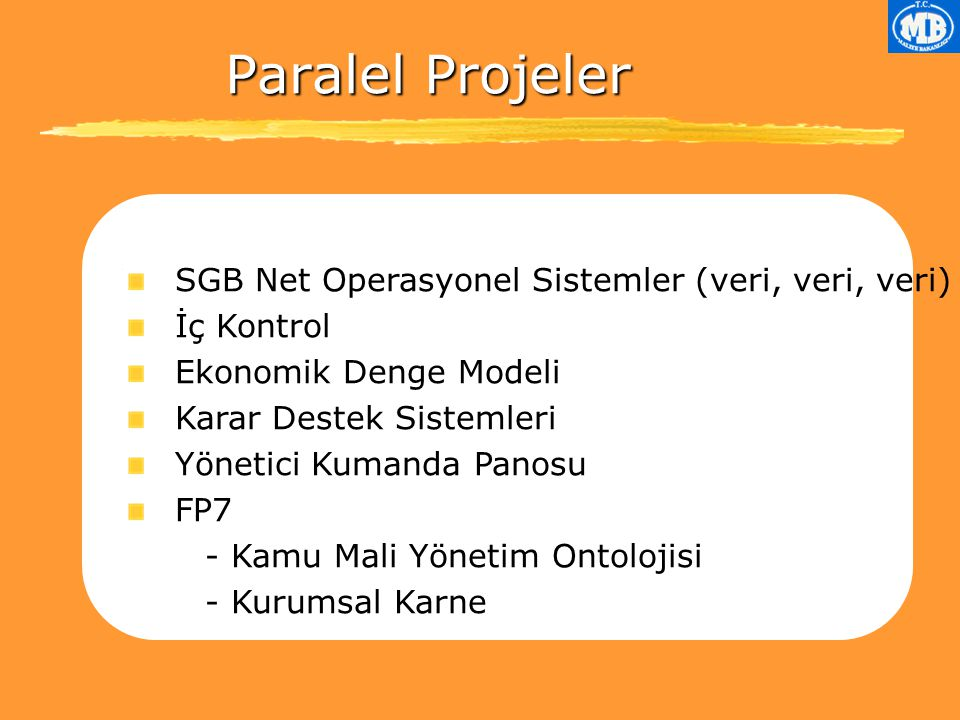 Paralel Projeler SGB Net Operasyonel Sistemler (veri, veri, veri)