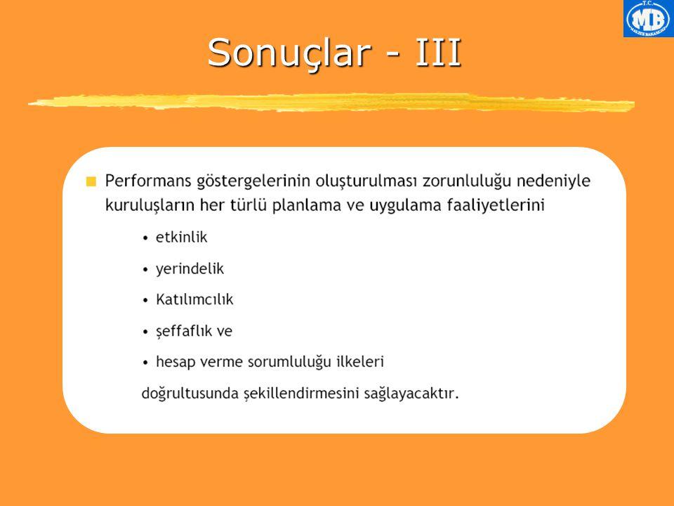 Sonuçlar - III