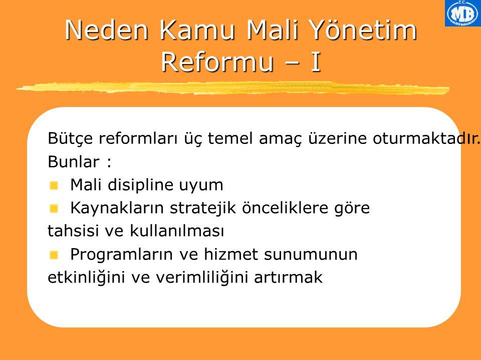 Neden Kamu Mali Yönetim Reformu – I