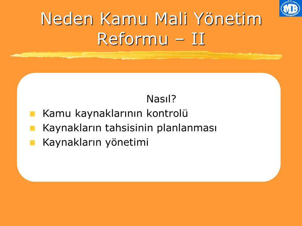 Neden Kamu Mali Yönetim Reformu – II