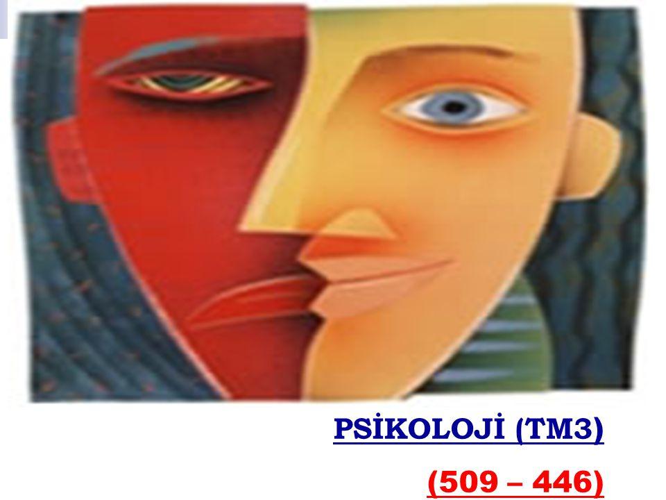 PSİKOLOJİ (TM3) (509 – 446)