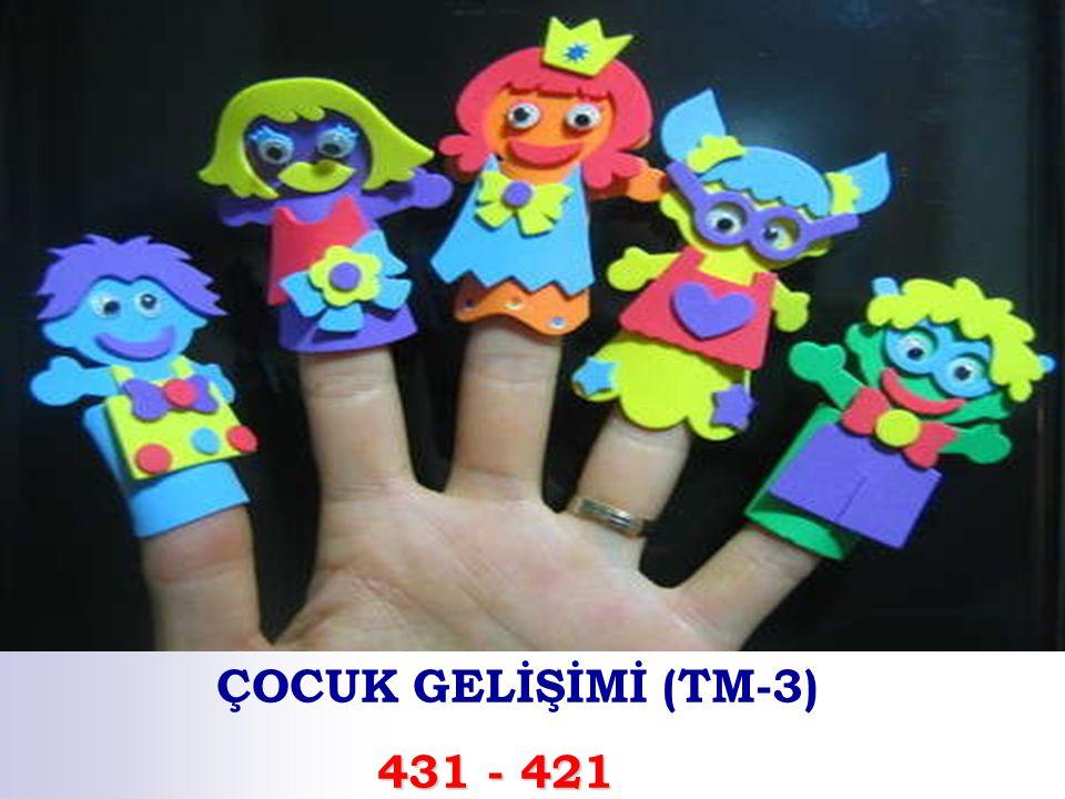 ÇOCUK GELİŞİMİ (TM-3) 431 - 421