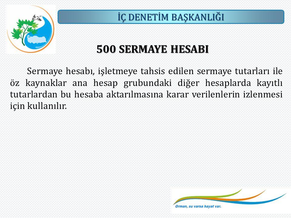 500 SERMAYE HESABI