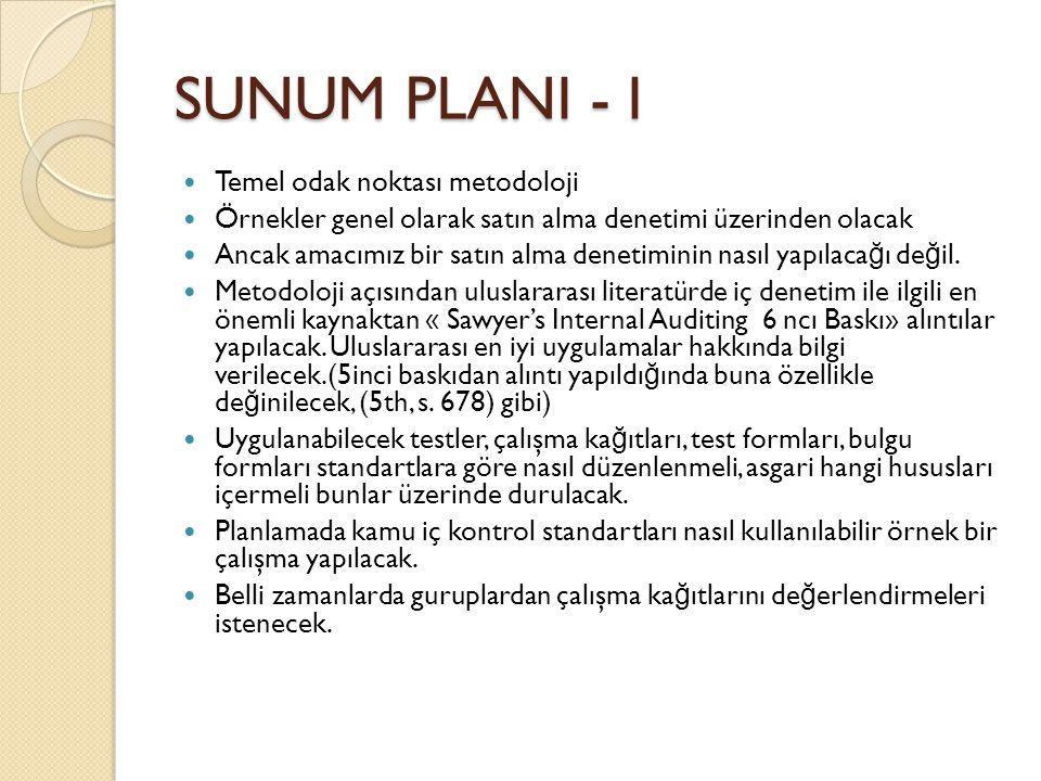 SUNUM PLANI - I Temel odak noktası metodoloji