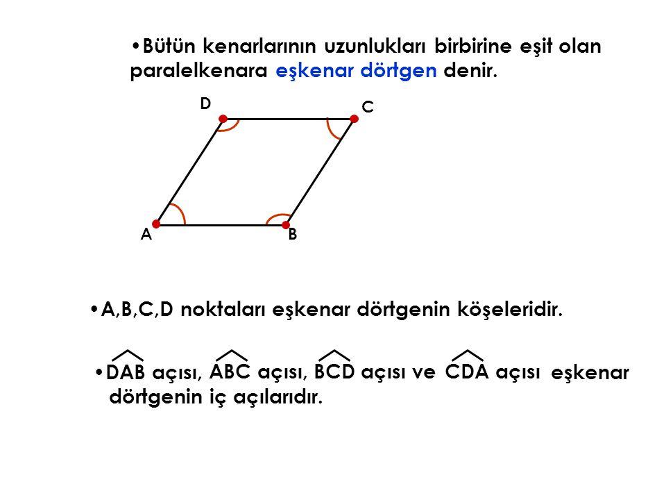 A,B,C,D noktaları eşkenar dörtgenin köşeleridir.