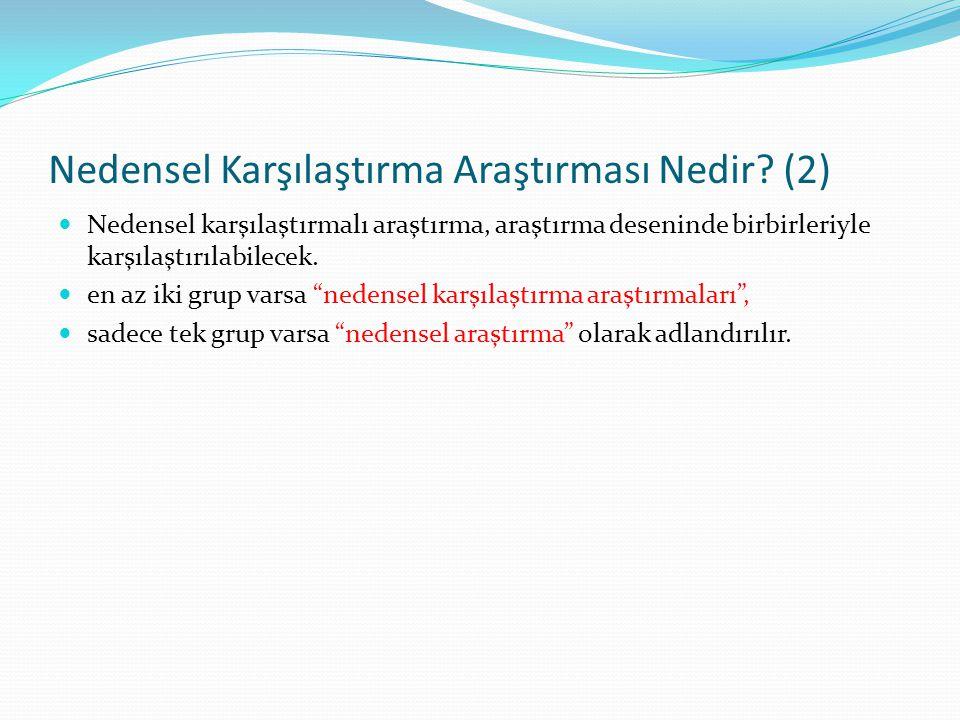 Nedensel Karşılaştırma Araştırması Nedir (2)