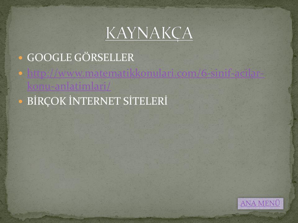 KAYNAKÇA GOOGLE GÖRSELLER