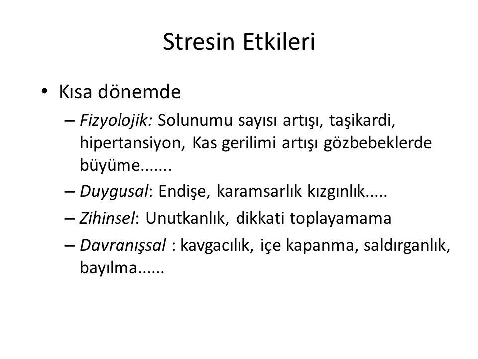 Stresin Etkileri Kısa dönemde
