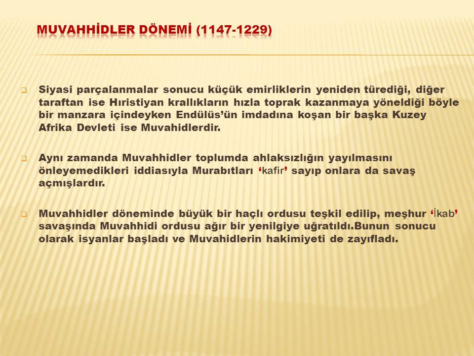 MUVAHhİDLER DÖNEMİ (1147-1229)