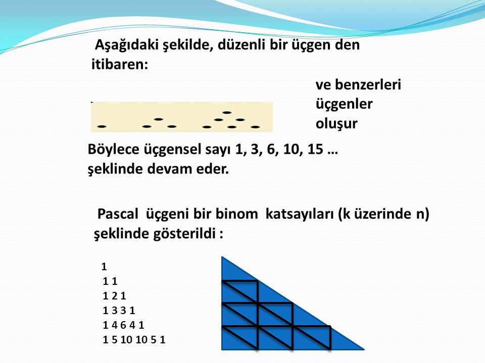 Aşağıdaki şekilde, düzenli bir üçgen den itibaren:
