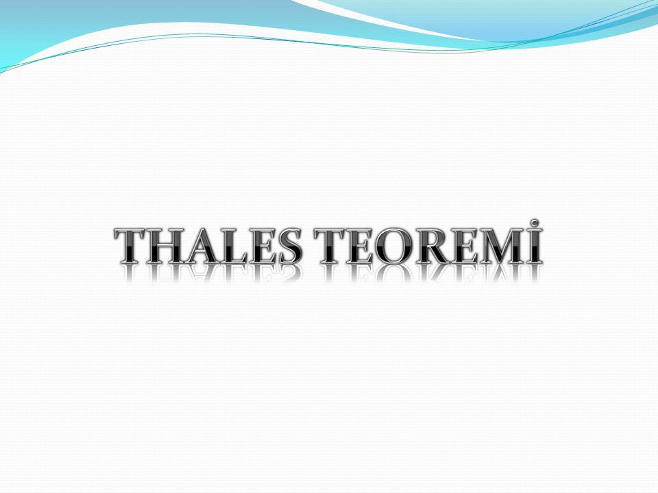 THALES TEOREMİ