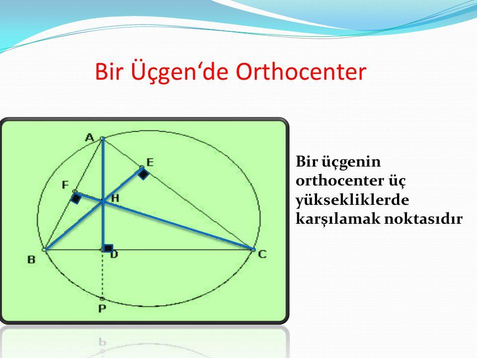 Bir Üçgen'de Orthocenter