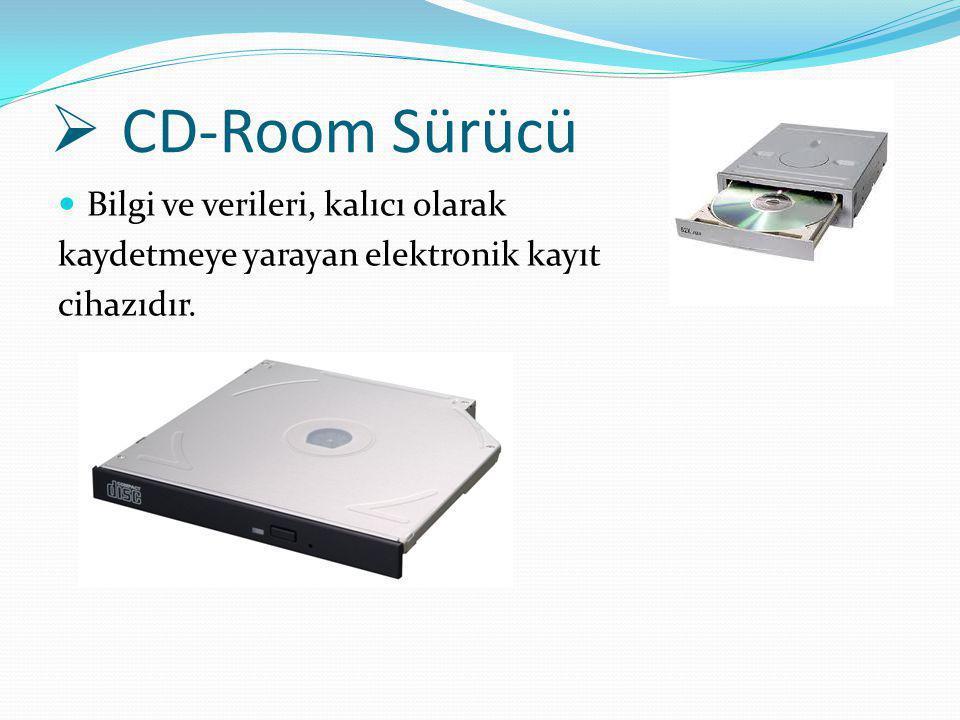 CD-Room Sürücü Bilgi ve verileri, kalıcı olarak