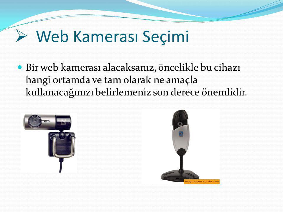 Web Kamerası Seçimi